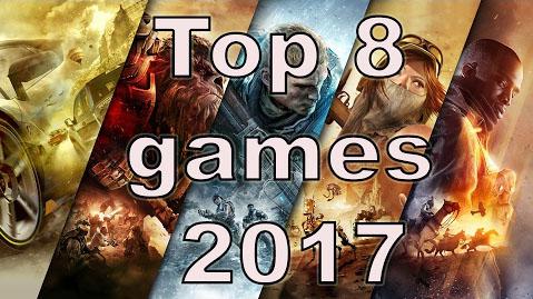 Top 8 Games Of 2017