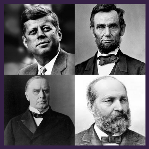 Top (Left to right): Kennedy, Lincoln  Bottom: (Left to right): McKinley, Garfield