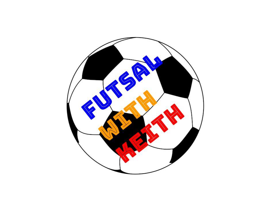 Futsal is like soccer